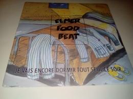 """ELMER FOOD BEAT """"Je Vais Encore Dormir Tout Seul Ce Soir"""" - Rock"""