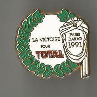 Pin's La Victoire Pour Total Paris Dakar 1991° - Rallye
