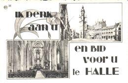 Halle - CPA - Hal - Ik Denk Aan U  - En Bid Voor U Te Halle - Halle