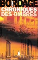 Au Diable Vauvert - BORDAGE, Pierre - Chroniques Des Ombres (BE) - Autres