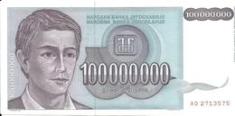 Banconota Da  100.000.000  DINARA  Della IUGOSLAVIA  -  Anno 1993. - Jugoslavia