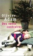 Points 2307 - ADAM, Olivier - Des Vents Contraires (BE+) - Bücher, Zeitschriften, Comics