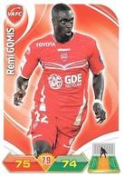 CARTE PANINI ADRENALYN XL LIGUE 1 SAISON 2012-13 – VALENCIENNES FC - REMI GOMIS - Trading Cards