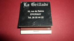 BOITES D ALLUMETTES  LA GRILLADE EPERNAY  *****      A  SAISIR  **** - Matchboxes