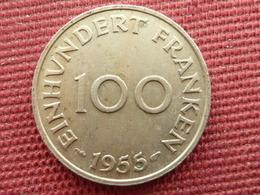 FRANCE Monnaie De 100 Franken Sarre 1955 - Sarre (1954-1955)