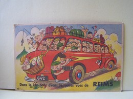 """REIMS (MARNE) CARTE FANTAISIE AVEC DEPLIANT. """"DANS LE CAR NOUS AVONS LES JOLIES VUES DE REIMS"""".   100_5656b - Reims"""