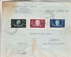 Yougoslavie - Lettre Recom FDC De 1948 ° - Oblit Subotica - Exp Vers Budapest - Avions - Valeur 30 € ++ - 1945-1992 Socialist Federal Republic Of Yugoslavia