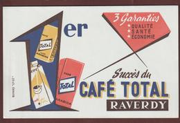 BUVARD - CAFE  TOTAL . RAVERDY  - 2 Scannes. - Coffee & Tea