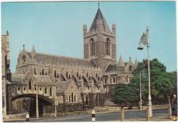 Dublin City - Christ Church Cathedral - Ard-Eaglais Criost, Baile Atha Cliath - (Eire/Ireland) - Dublin