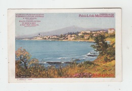 83 - SAINT RAPHAËL / CHEMIN DE FER PARIS LYON MEDITERRANEE (CPA) - Saint-Raphaël