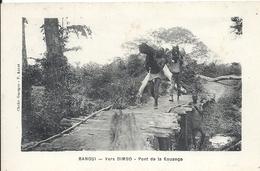 CENTREAFRIQUE - République Du Centre Afrique - BANGUI - Ver BIMBO - Pont De La Kouanga - Centrafricaine (République)