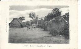 CENTREAFRIQUE - République Du Centre Afrique - BANGUI - Campement De Pêcheurs Sanghos - Centrafricaine (République)