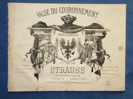 PIANO GF PARTITION XIX STRAUSS VALSE DU COURONNEMENT KOENIGSBERG 1861 KÖNIGSBERG - Other