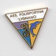 Ass. Pol. Lignano Sabbiadoro Udine FVG Calcio Soccer Football Pins Spilla - Calcio