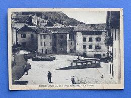 Cartolina Bocenago - Val Rendena - La Piazza - 1940 Ca. - Trento