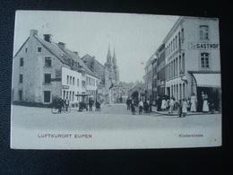 EUPEN : Klosterstrasse  In 1907 - Dison