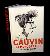 GAUMER (Patrick) - Raoul Cauvin - La Monographie. - Livres, BD, Revues