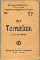 Miniatur-Bibliothek Nr. 781 -Das Terrarium Von Georg Tannert - 8cm X 12cm - 48 Seiten Ca. 1900 - Verlag Für Kunst Und W - Libri, Riviste, Fumetti