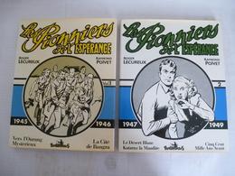 LES PIONNIERS DE L'ESPERANCE (LECUREUX Et POIVET) VOLUME 1 Et 2 Editions FUTUROPOLIS 1984 - Détails Sur Les Scans - Books, Magazines, Comics