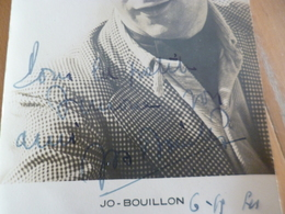 Autographe Jo Bouillon Sur Photo Originale 11 X 18 - Autographs