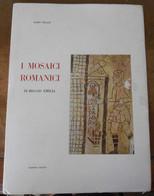 I Mosaici Romanici Di Reggio Emilia - Livres, BD, Revues