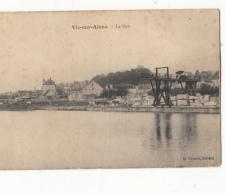02- Vic Sur Aisne  Le Port - Vic Sur Aisne