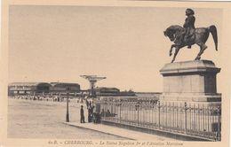 Cp , 50 , CHERBOURG , La Statue De Napoléon Ier Et L'Aviation Maritime - Cherbourg