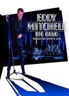 EDDY MITCHELL BIG BAND   PALAIS DES SPORT 2016 - Concert Et Musique