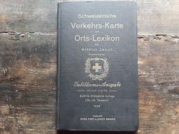 Suisse Guide Cartes Schweizerische Verkehrs Karte ( 4),mit Orts Lexicon Arthur Jacot 1926 Verlag Frey Kratz Zurich, Tb R - Svizzera