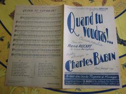 Partition - Quand Tu Voudras !..- René Rucart - Charles Babin - Other