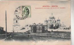 IRKOUTSK : Le Couvent De L'Ascension. - Russie