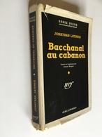 SÉRIE NOIRE CARTONNÉE N° 60   BACCHANAL AU CABANON   Jonathan LATIMER  E.O. 1950 - Série Noire