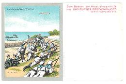 Cpa Allemagne - Zum Besten Der Arbeitslosenhilfe, Hamburger Brockenhauses ... Landung Unserer Marine - Guerre 1914-18