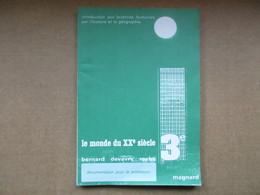 """Le Monde Du XXe Siècle """"classe De 3e"""" (Bernard / Devary / Roche) éditions Magnard De 1980 - Books, Magazines, Comics"""