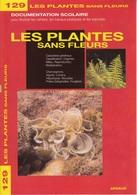 DOCUMENTATION SCOLAIRE ARNAUD N° 129 LES PLANTES SAN LIVRET NEUF DE 16 PAGES COULEUR FERMETURE LIBRAIRIE - SITE Serbon63 - Books, Magazines, Comics