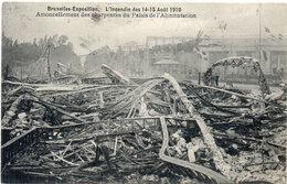 BRUXELLES-EXPOSITION - L' Incendie Des 14-15 Aout 1910 - Charpentes Du Palais De L' Alimentation   (106676) - Universal Exhibitions