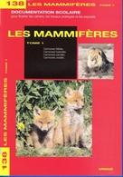 DOCUMENTATION SCOLAIRE ARNAUD N° 138 LES MAMMIFERES LIVRET NEUF DE 16 PAGES COULEUR FERMETURE LIBRAIRIE - SITE Serbon63 - Books, Magazines, Comics