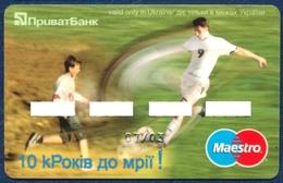 UKRAINE PRIVATBANK MAESTRO BANK CARD SPORT SOCCER PERFECT USED CONDITION - Geldkarten (Ablauf Min. 10 Jahre)