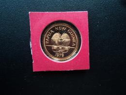 PAPOUASIE - NOUVELLE GUINÉE : 1 TOEA  1979 FM (P)  KM 1   B.E. * - Papouasie-Nouvelle-Guinée