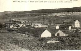 Mouthe - Année De Guerre 1918 - L'usine Et Le Camp Americain - Mouthe