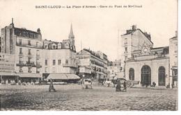 92  SAINT CLOUD  La Place D' Armes  Gare Du Pont De Saint Cloud - Saint Cloud