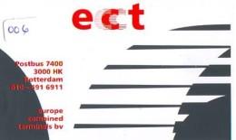 NEDERLAND CHIP TELEFOONKAART CRE 006 * ECT Rotterdam * Telecarte A PUCE PAYS-BAS * Niederlande ONGEBRUIKT * MINT - Pays-Bas