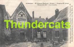 CPA ANTWERPEN ANVERS ST JULIANUS GASTHUIS HOSPICE ST JULIEN VAN BREESTRAAT - Antwerpen