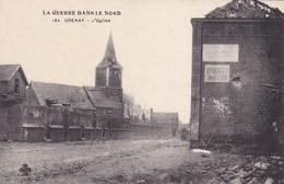 CPA 62, Grenay, La Guerre Dans Le Nord, L'Eglise (pk47079) - Other Municipalities
