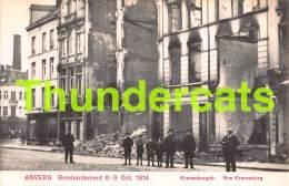 CPA ANTWERPEN ANVERS BOMBARDEMENT 1914 KRONENBURGSTRAAT - Antwerpen