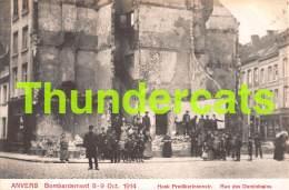 CPA ANTWERPEN ANVERS BOMBARDEMENT 1914 HOEK PREDIKERINNENSTRAAT - Antwerpen