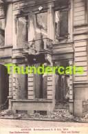CPA ANTWERPEN ANVERS BOMBARDEMENT 1914 VAN BALLAERSTRAAT - Antwerpen