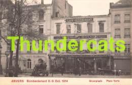 CPA ANTWERPEN ANVERS BOMBARDEMENT 1914 GROENPLAATS - Antwerpen