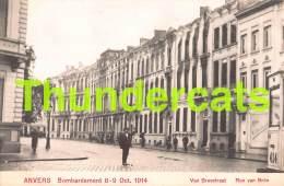 CPA ANTWERPEN ANVERS BOMBARDEMENT 1914 VAN BREESTRAAT - Antwerpen