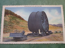 BOULDER DAM - Transporting Pipe - Etats-Unis